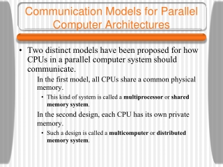 Communication Models for Parallel Computer Architectures