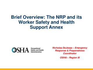 Brief Overview: The NRP and its Worker Safety and Health Support Annex