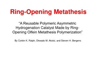 Ring-Opening Metathesis