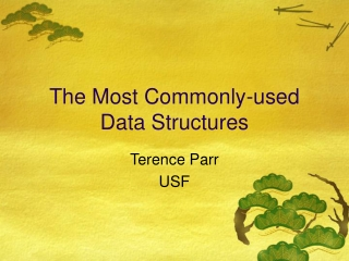 The Most Commonly-used Data Structures