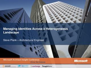 Managing Identities Across a Heterogeneous Landscape