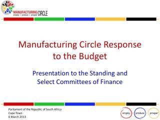 Manufacturing Circle Response to the Budget