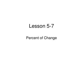Lesson 5-7