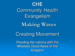 CHE Community Health Evangelism Creating Movement