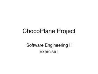 ChocoPlane Project