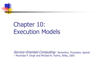 Chapter 10: Execution Models