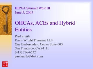 OHCAs, ACEs and Hybrid Entities