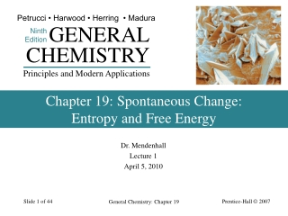 Chapter 19: Spontaneous Change:  Entropy and Free Energy