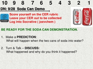 DN: 9/28  Soda Can Demo