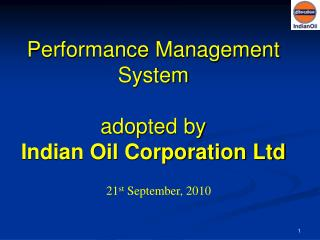Performance Management System adopted by Indian Oil Corporation Ltd