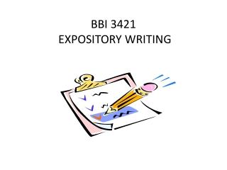BBI 3421   EXPOSITORY WRITING