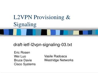 L2VPN Provisioning & Signaling