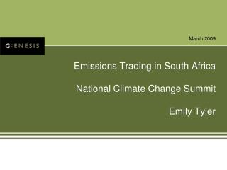 Emissions Trading in South Africa  National Climate Change Summit  Emily Tyler