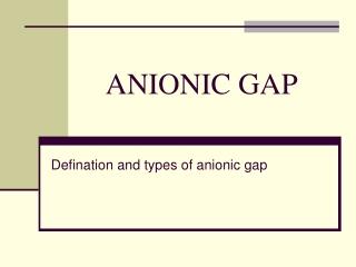 ANIONIC GAP