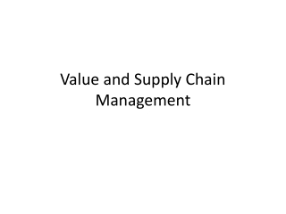 Value and Supply Chain Management