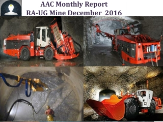 AAC Monthly Report RA-UG Mine December   2016