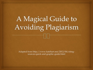 A Magical Guide to Avoiding Plagiarism