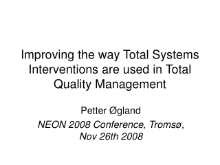 Improving the way Total Systems Interventions are used in Total Quality Management