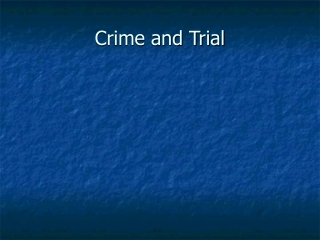 Crime and Trial