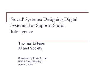 'Social' Systems: Designing Digital Systems that Support Social Intelligence
