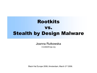 Rootkits vs. Stealth by Design Malware