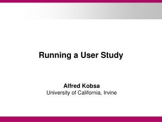 Running a User Study