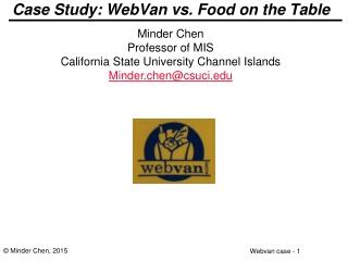 Case Study:  WebVan  vs.  F ood on the Table