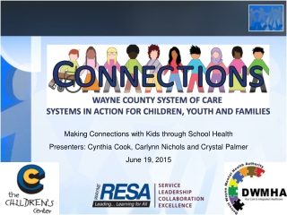 Making Connections with Kids through School Health
