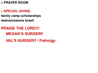 > PRAYER ROOM > SPECIAL GIVING  family camp scholarships metromissions brasil PRAISE THE LORD!!!