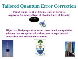 Tailored Quantum Error Correction
