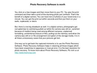 Photo recovery software is worth
