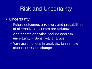 Risk and Uncertainty