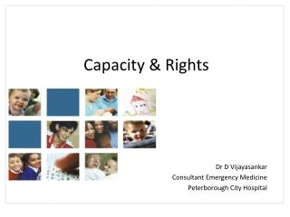Capacity & Rights