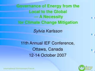 Governance of Energy from the Local to the Global  — A Necessity for Climate Change Mitigation