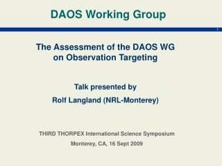 The Assessment of the DAOS WG on Observation Targeting Talk presented by