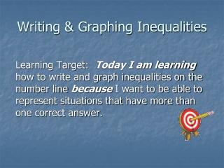 Writing & Graphing Inequalities