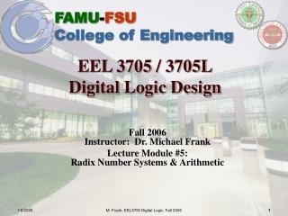 EEL 3705 / 3705L Digital Logic Design