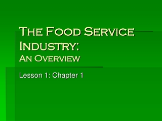 The Food Service Industry: An Overview