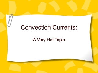 Convection Currents: