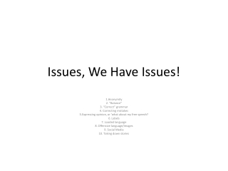 Issues, We Have Issues!