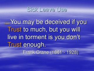Sick Leave Use