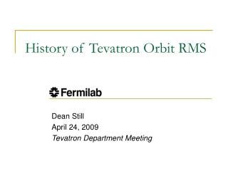 History of Tevatron Orbit RMS