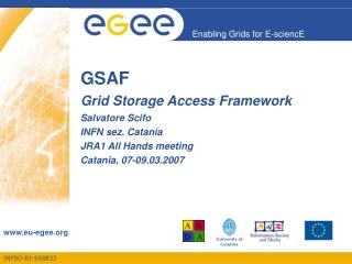 GSAF Grid Storage Access Framework