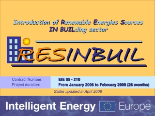 Introduction of  R enewable  E nergies  S ources  IN BUIL ding sector