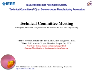 Technical Committee Meeting during the 2009 IEEE Conference on Automation Science and Engineering