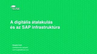 A digitális átalakulás  és az SAP infrastruktúra