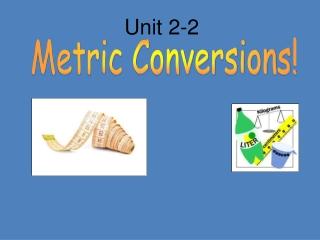 Metric Conversions!