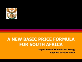 A NEW BASIC PRICE FORMULA FOR SOUTH AFRICA