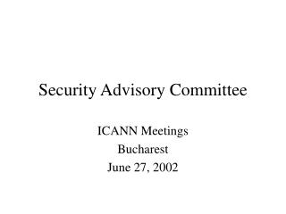 Security Advisory Committee