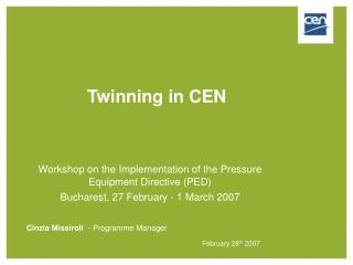 Twinning in CEN